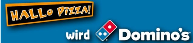 Hallo Pizza wird Domino's