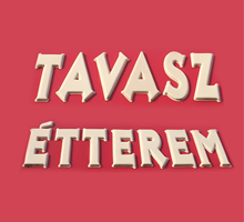 Tavasz Étterem, Budapest, étel házhozszállítás, ebéd házhozszállítás