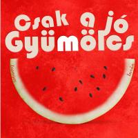 Csak a jó gyümölcs - Lurdy Ház, Budapest, OnLine ételrendelés